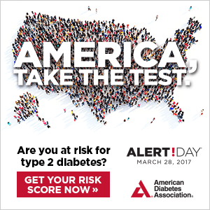 On March 28, the American Diabetes Association (ADA) encourages all adults take the Type 2 Diabetes Risk Test during ADA Alert Day®.