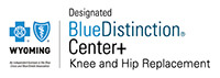 Campbell County Health's Campbell County Memorial Hospital has been designated by Blue Cross Blue Shield of Wyoming as a Blue Distinction® Center+ for the Knee and Hip Replacement program.